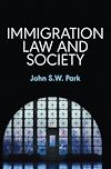 Télécharger le livre :  Immigration Law and Society