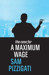 Download the eBook: The Case for a Maximum Wage