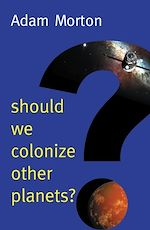 Download this eBook Should We Colonize Other Planets?