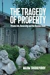 Download this eBook The Tragedy of Property