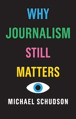 Download this eBook Why Journalism Still Matters