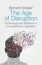 Téléchargez le livre :  The Age of Disruption