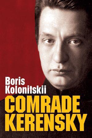 Téléchargez le livre :  Comrade Kerensky