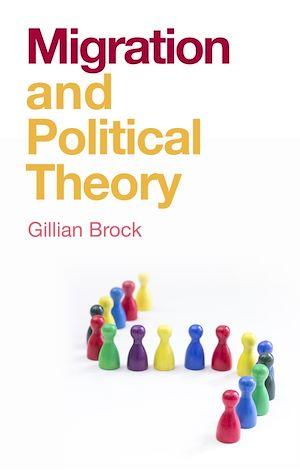 Téléchargez le livre :  Migration and Political Theory