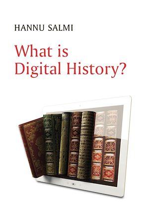 Téléchargez le livre :  What is Digital History?