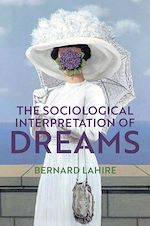 Téléchargez le livre :  The Sociological Interpretation of Dreams