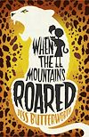 Download this eBook When the Mountains Roared