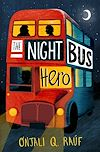 Télécharger le livre :  The Night Bus Hero