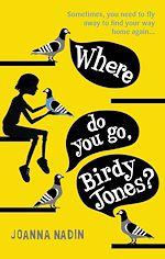 Download this eBook Where Do You Go, Birdy Jones?