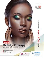 Download this eBook The City & Guilds Textbook Level 2 Beauty Therapy for the Technical Certificate