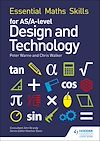 Download this eBook Essential Maths Skills for AS/A Level Design and Technology