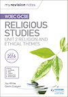 Download this eBook Fy Nodiadau Adolygu: CBAC TGAU Astudiaethau Crefyddol Uned 2 Crefydd a Themâu Moesegol