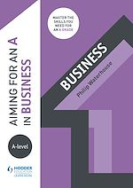 Download this eBook Aiming for an A in A-level Business