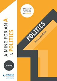 Download the eBook: Aiming for an A in A-level Politics