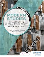 Download this eBook National 4 & 5 Modern Studies: Democracy in Scotland and the UK: Second Edition