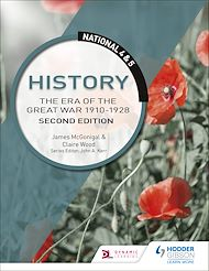 Download the eBook: National 4 & 5 History: The Era of the Great War 1900-1928: Second Edition