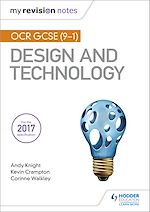 Download this eBook My Revision Notes: OCR GCSE (9-1) Design and Technology