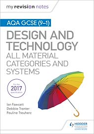 Download the eBook: My Revision Notes: AQA GCSE (9-1) Design and Technology: All Material Categories and Systems