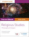 Télécharger le livre :  Pearson Edexcel Religious Studies A level/AS Student Guide: Philosophy of Religion