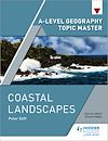 Download this eBook A-level Geography Topic Master: Coastal Landscapes