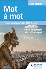 Download this eBook Mot à Mot Sixth Edition: French Vocabulary for AQA A-level