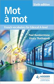 Download the eBook: Mot à Mot Sixth Edition: French Vocabulary for Edexcel A-level