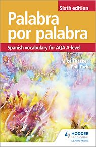 Download the eBook: Palabra por Palabra Sixth Edition: Spanish Vocabulary for AQA A-level