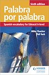 Download this eBook Palabra por Palabra Sixth Edition: Spanish Vocabulary for Edexcel A-level