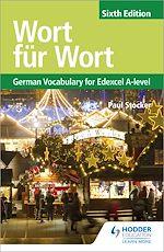 Download this eBook Wort für Wort Sixth Edition: German Vocabulary for Edexcel A-level