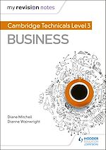 Download this eBook My Revision Notes: Cambridge Technicals Level 3 Business