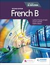 Download this eBook French B for the IB Diploma Second Edition
