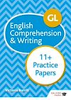 Télécharger le livre :  GL 11+ English Comprehension & Writing Practice Papers