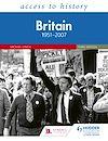 Télécharger le livre :  Access to History: Britain 1951–2007 Third Edition
