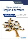 Télécharger le livre :  Literary analysis for English Literature for the IB Diploma