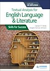 Télécharger le livre :  Textual analysis for English Language and Literature for the IB Diploma