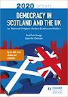 Télécharger le livre :  Democracy in Scotland and the UK 2020 Update: for National 5/Higher Modern Studies and Politics
