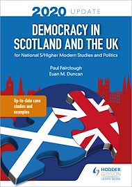 Téléchargez le livre :  Democracy in Scotland and the UK 2020 Update: for National 5/Higher Modern Studies and Politics