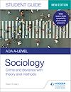 Télécharger le livre :  AQA A-level Sociology Student Guide 3: Crime and deviance with theory and methods