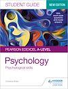 Télécharger le livre :  Pearson Edexcel A-level Psychology Student Guide 3: Psychological skills