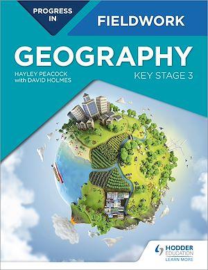Téléchargez le livre :  Progress in Geography Fieldwork: Key Stage 3