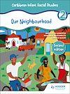 Télécharger le livre :  Caribbean Infant Social Studies Book 2