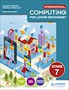 Télécharger le livre :  International Computing for Lower Secondary Student's Book Stage 7