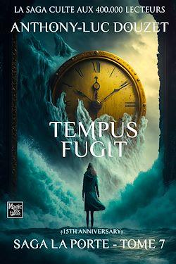La Porte, tome 7 - Tempus fugit