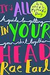 Télécharger le livre :  It's All In Your Head