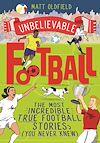 Télécharger le livre :  Unbelievable Football