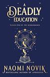 Télécharger le livre :  A Deadly Education