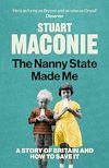 Télécharger le livre :  The Nanny State Made Me