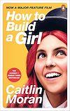 Télécharger le livre :  How to Build a Girl