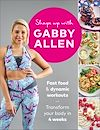 Download this eBook Shape Up with Gabby Allen