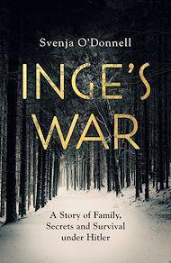 Téléchargez le livre :  Inge's War